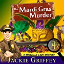 The Mardi Gras Murder (A Maryvale Cozy Mystery, Book 4) Audiobook by Jackie Griffey Narrated by Erin Novotny