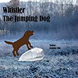 img - for Whistler The Jumping Dog book / textbook / text book