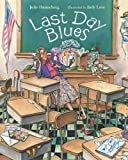 img - for Last Day Blues (Mrs. Hartwell's Class Adventures) book / textbook / text book