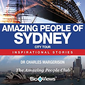 Amazing People of Sydney: Inspirational Stories | [Charles Margerison]
