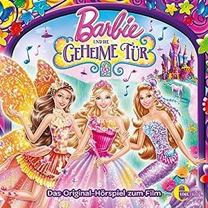 Barbie und die geheime Tür Hörspiel