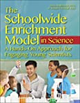 The Schoolwide Enrichment Model in Sc...