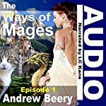 The Ways of Mages: Book 1 | Andrew Beery