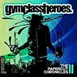 The Papercut Chronicles II by Gym Class Heroes (2012) Audio CD