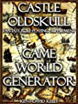 CASTLE OLDSKULL ~ GWG1: Game World Ge...