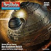 Das Goldene Reich (Perry Rhodan 2901) | Michael Marcus Thurner