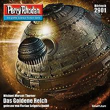 Das Goldene Reich (Perry Rhodan 2901) Hörbuch von Michael Marcus Thurner Gesprochen von: Florian Seigerschmidt