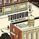Triburbia | Karl Taro Greenfeld