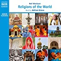 Religions of the World Audiobook by Neil Wenborn Narrated by Adrian Grove