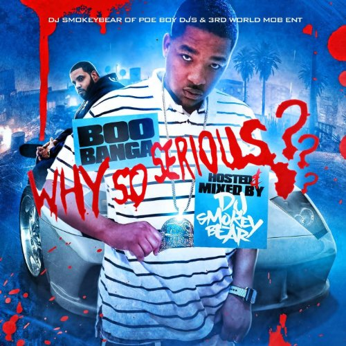 Boo Banga-Why So Serious-2013-CR Download