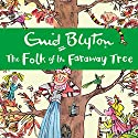 The Folk of the Faraway Tree Hörbuch von Enid Blyton Gesprochen von: Kate Winslet