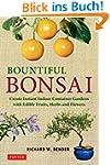 Bountiful Bonsai: Create Instant Indo...