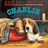 img - for Charlie and the New Baby (Charlie the Ranch Dog) book / textbook / text book