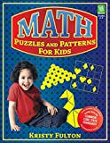 Math Puzzles and Patterns for Kids, Grades 2-4