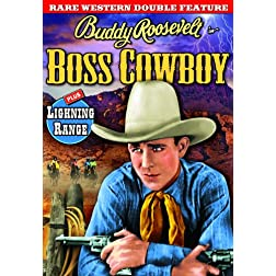 Buddy Roosevelt Double Feature: Boss Cowboy / Lightning Range
