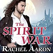 The Spirit War: Eli Monpress, Book 4 | Rachel Aaron