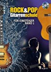 Rock & Pop Gitarrenschule f�r Einstei...