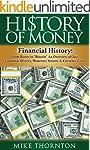 History: History of Money: Financial...