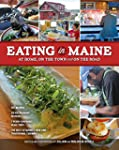 Eating In Maine: At Home, On the Town...
