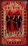Dandy (av Jan Guillou) [Imported] [Paperback] (Swedish) (Det stora århundradet, del 2)
