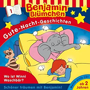 Wo ist Winnie Waschbär? (Benjamin Blümchen Gute Nacht Geschichten 1) Performance