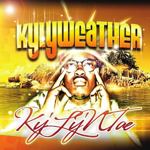 Ky'Ly'Ntae - Kylyweather