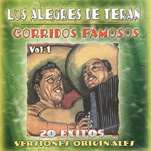Los Alegres De Teran - Corridos Famosos 1 - Amazon.com Music