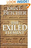The Exiled Element: A James Becker Thriller