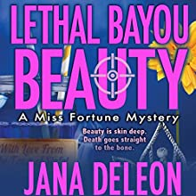 Lethal Bayou Beauty Audiobook by Jana DeLeon Narrated by Cassandra Campbell