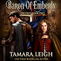 Baron of Emberly: The Feud 2 Audiobook by Tamara Leigh Narrated by Mary Sarah Agliotta