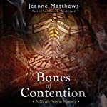 Bones of Contention: A Dinah Pelerin Mystery | Jeanne Matthews