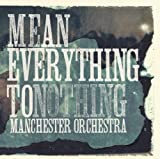 The Only One - Manchester Orchestra