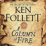 A Column of Fire: The Kingsbridge Novels, Book 3 | Ken Follett