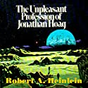 The Unpleasant Profession of Jonathan Hoag (       UNABRIDGED) by Robert A. Heinlein Narrated by Tom Weiner