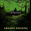 Flutter: My Blood Approves, Book 3 (       UNABRIDGED) by Amanda Hocking Narrated by Hannah Friedman