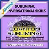 Subliminal Conversational Skills