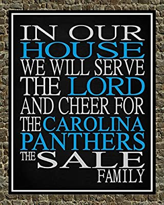 In Our House We Will Serve The Lord And Cheer for The Carolina Panthers Personalized Family Name Christian Print - Perfect Gift, football sports wall art - multiple sizes