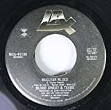 BLOOD SWEAT & TEARS 45 RPM NUCLEAR BLUES / AGITATO