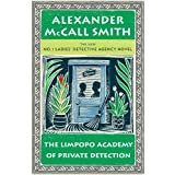 "The Limpopo Academy of Private Detection: No. 1 Ladies' Detective Agency (13)von ""Alexander McCall Smith"""