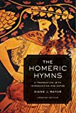 img - for The Homeric Hymns: A Translation, with Introduction and Notes (Joan Palevsky Imprint in Classical Literature) book / textbook / text book