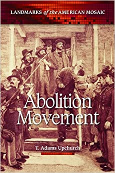 an essay on the abolitionist movement Essay on human trafficking immigration is the movement of people into a country or region to which they are not native in order to settle there.