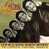 Johnny Mathis - Life Is a Song Worth Singing - The Complete Thom Bell Sessions (2- CD Set)