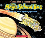 Magic School Bus: Lost in the Solar System [With Paperback Book] Joanna Cole