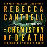 The Chemistry of Death: Joe Tesla Series, Book 3