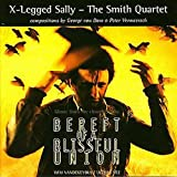 Bereft of the Blissful Union by X-Legged Sally