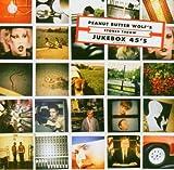 echange, troc Peanut Butter Wolf - Jukebox 45's