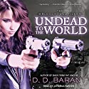 Undead to the World: Bloodhound Files, Book 6