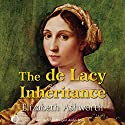 The de Lacy Inheritance Audiobook by Elizabeth Ashworth Narrated by Gordon Griffin