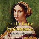 The de Lacy Inheritance | Elizabeth Ashworth