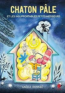 """Afficher """"Chaton Pâle et les insupportables petits messieurs"""""""